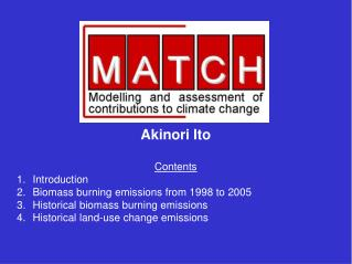 Akinori Ito Contents 1.	Introduction 2.	Biomass burning emissions from 1998 to 2005