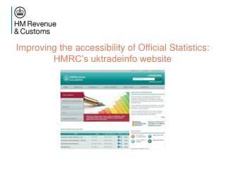 Improving the accessibility of Official Statistics: HMRC's uktradeinfo website