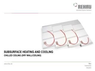 SUBSURFACE HEATING AND COOLING