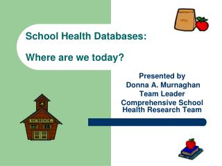 School Health Databases: Where are we today?