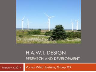 H.a.w.t . Design research and development