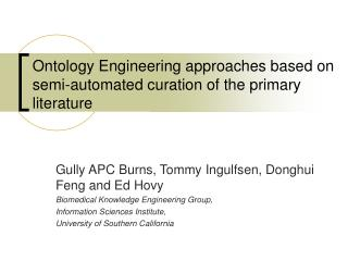 Ontology Engineering approaches based on semi-automated curation of the primary literature