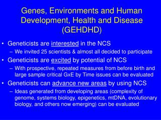 Genes, Environments and Human Development, Health and Disease  (GEHDHD)