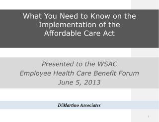 What You Need to Know on the Implementation of the Affordable  Care  Act