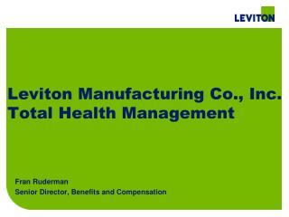 Leviton Manufacturing Co., Inc.  Total Health Management