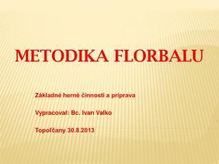 Metodika  Florbalu