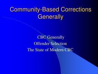 Community-Based Corrections Generally