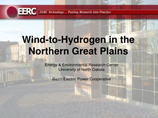 Wind-to-Hydrogen in the Northern Great Plains