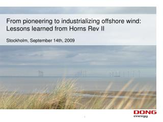 From pioneering to industrializing offshore wind: Lessons learned from Horns Rev II