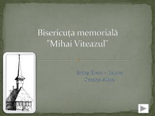 Bisericu?a memorial?