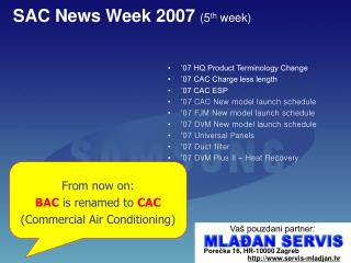 SAC News Week 2007  (5 th  week)