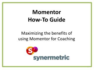 Momentor How-To Guide