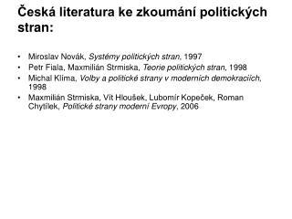 Česká literatura ke zkoumání politických stran: