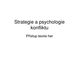 Strategie a psychologie konfliktu