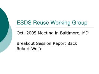 ESDS Reuse Working Group