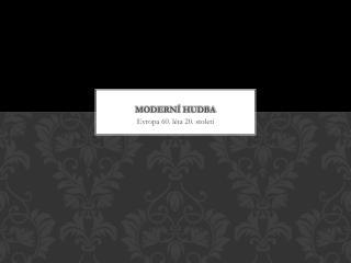 Moderní hudba