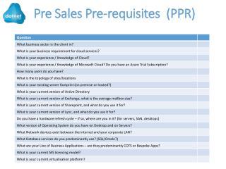 Pre Sales Pre-requisites  (PPR)