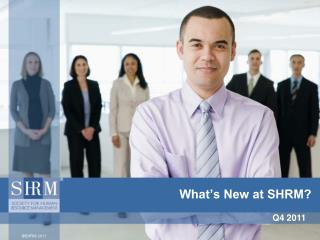 What's New at SHRM?