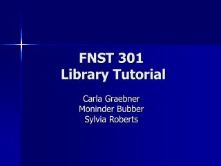 FNST 301  Library Tutorial