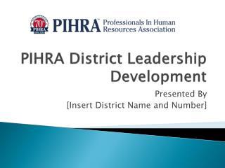 PIHRA District Leadership Development