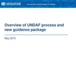 Overview of UNDAF process and new guidance package