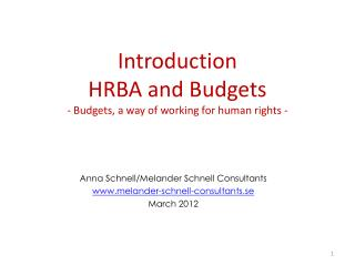 Introduction HRBA and Budgets - Budgets, a way of working for human rights -