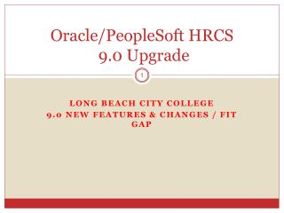 Oracle/PeopleSoft HRCS  9.0 Upgrade