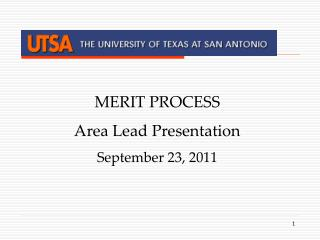 MERIT PROCESS  Area Lead Presentation September 23, 2011