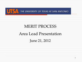 MERIT PROCESS  Area Lead Presentation June 21, 2012