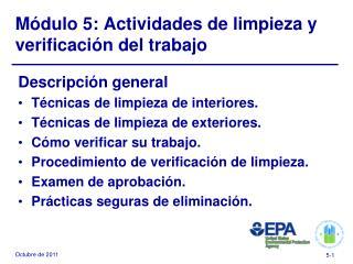 M�dulo 5: Actividades de limpieza y verificaci�n del trabajo