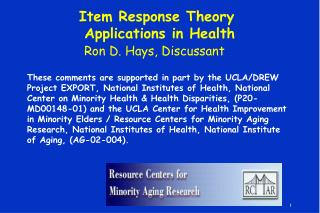 Item Response Theory  Applications in Health Ron D. Hays, Discussant