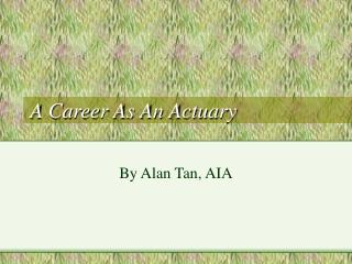 A Career As An Actuary