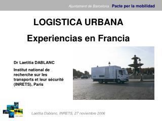 LOGISTICA URBANA  Experiencias en Francia