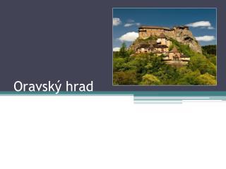 Oravsk� hrad