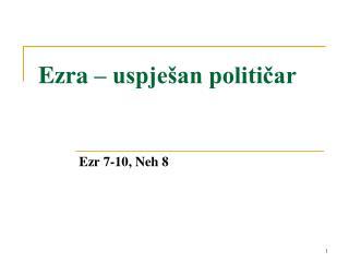 Ezra – uspješan političar