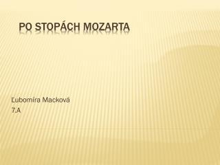 Po stopách  Mozarta