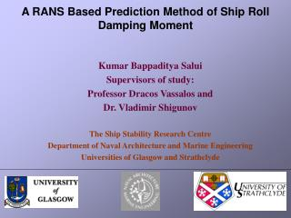 A RANS Based Prediction Method of Ship Roll Damping Moment