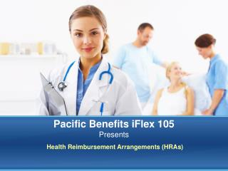 Pacific Benefits iFlex 105   Presents