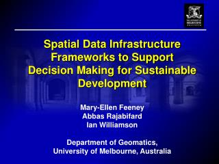 Spatial Data Infrastructure Frameworks to Support