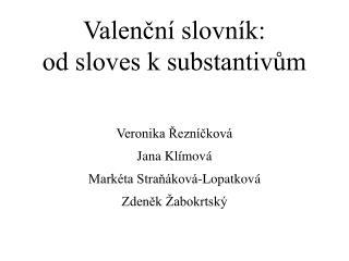Valenční slovník:  od sloves k substantivům
