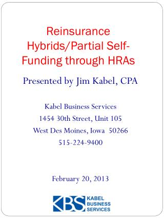 Reinsurance Hybrids/Partial Self-Funding through HRAs