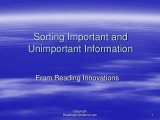Sorting Important and Unimportant Information