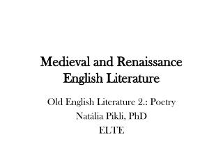 Medieval and Renaissance English Literature