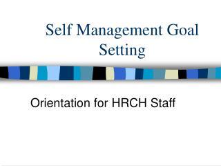 Self Management Goal Setting