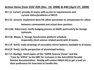 Action Items from SSSC #39 (Dec. 10, 2008) & #40 (April 27, 2009)