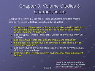 Chapter 8. Volume Studies & Characteristics