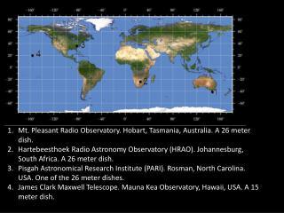Mt. Pleasant Radio Observatory. Hobart, Tasmania, Australia. A 26 meter dish.