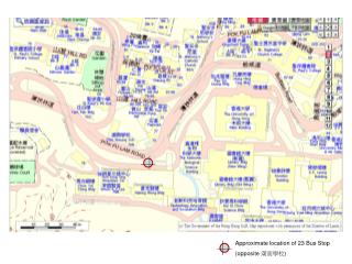 Approximate location of 23 Bus Stop (opposite  潮商學校 )