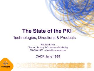 The State of the PKI