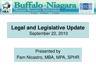 Legal and Legislative Update  September 22, 2010